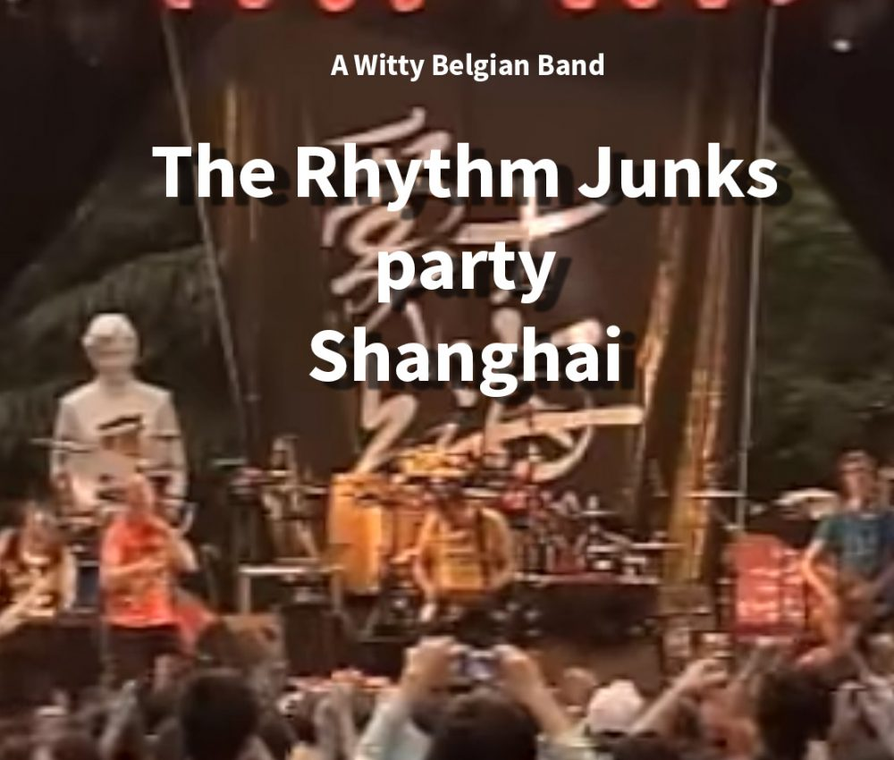 The Rhythm Junks in Shanghai