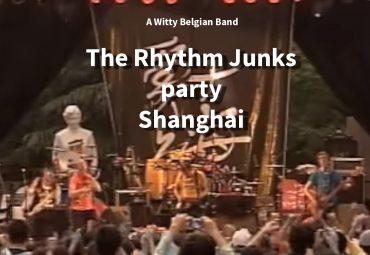 The Rhythm Junks in Shanghai